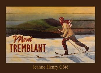 A Short History of Jeanne Henry Côté
