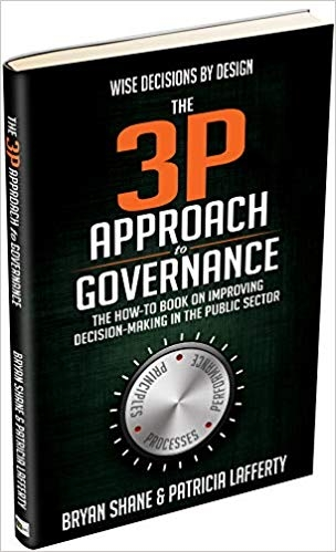 The 3P Approach to Governance: The How-To Book on Improving Decision-Making in the Public Sector