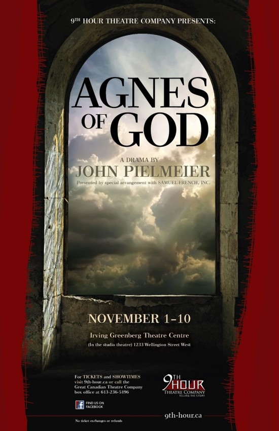 9th Hour Theatre Company presents Agnes of God November 1-10 at the Irving Greenberg Theatre Centre