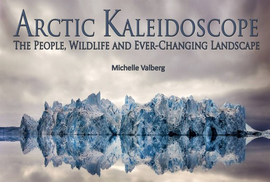 Michelle Valberg's Excellent Arctic Adventure