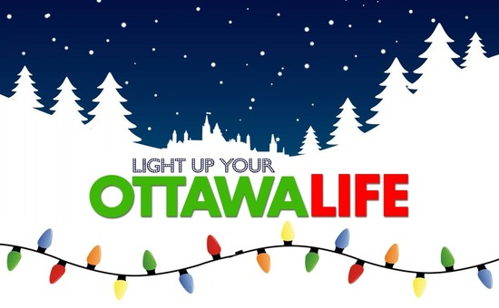 Light Up Your Ottawa Life Contest Begins NOW!