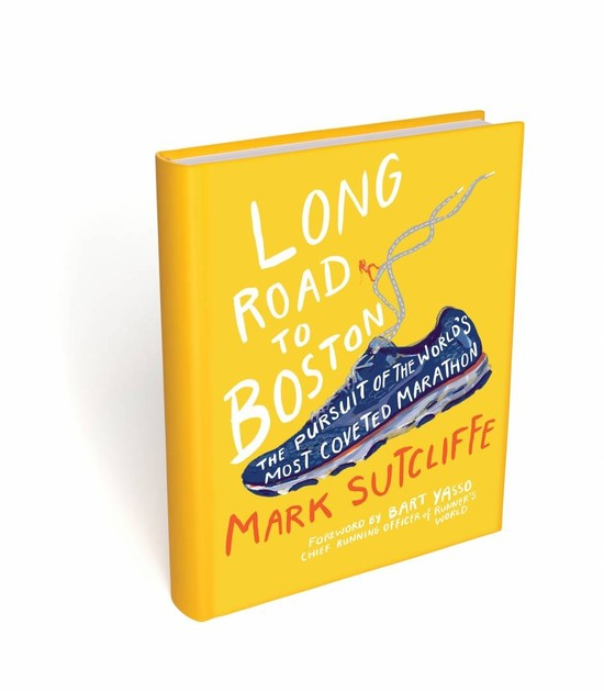 Long Road to Boston: an inspiring new book by Mark Sutcliffe