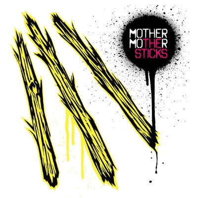 Mother Mother: Back to Basics on The Sticks