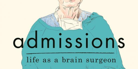 Book Review: Admissions: Life as a Brain Surgeon