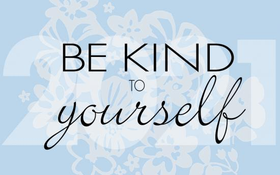 It is a new year — be kind and unwind