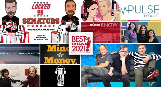 BEST OF OTTAWA 2021: Podcasts