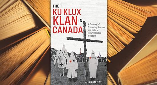 The little-known story of the Ku Klux Klan in Canada