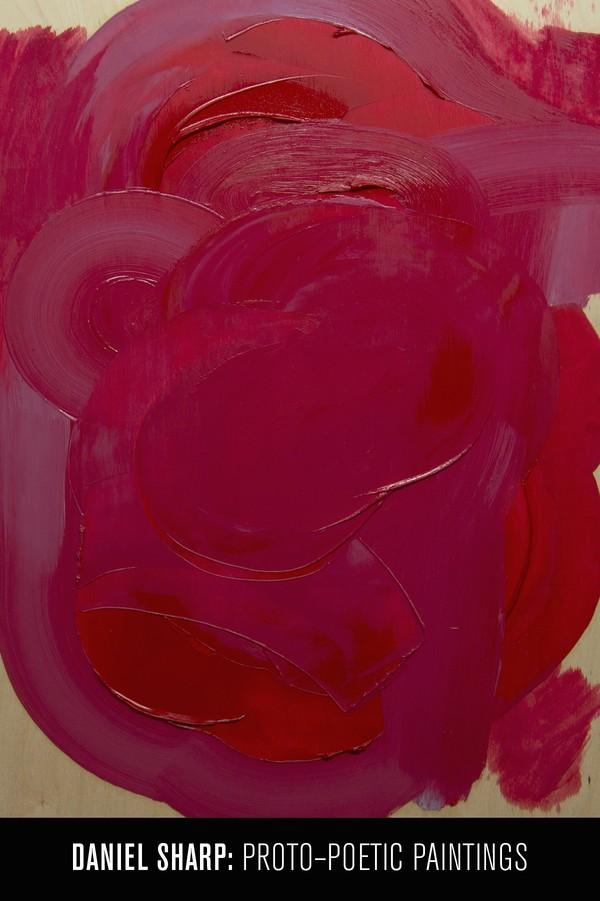 Exhibition Daniel Sharp: Proto - Poetic Paintings