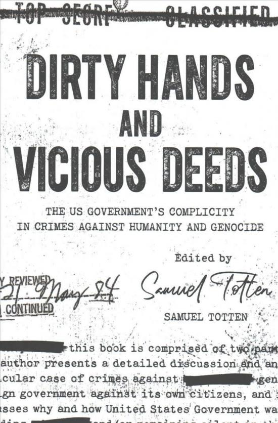 Book Review: Dirty Hands and Vicious Deeds • The US Government's Complicity in Crimes Against Humanity and Genocide