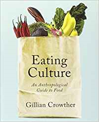 Book Review: Eating culture • An Anthropological Guide to Food