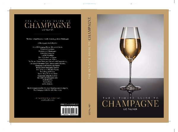 "New Book – Liz Palmer's The Ultimate Guide To Champagne is recognized as the ""The Champagne Bible for ALL wine lovers."""