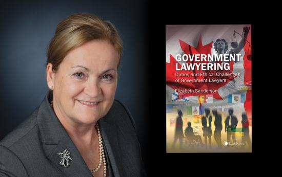 Government Lawyering: Duties and Ethical Callenges of Government Lawyers by Elizabeth Sanderson