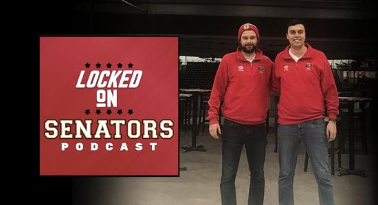 Locked On Senators: A podcast for fans, by the fans