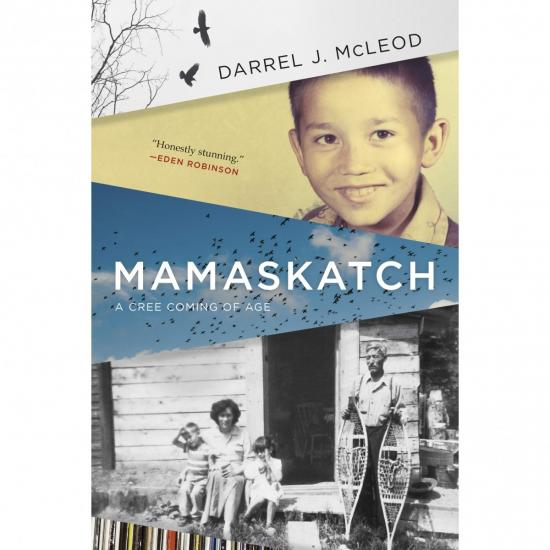 Mamaskatch — A Cree Coming of Age