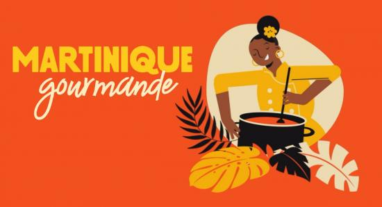 Martinique Gourmande invites you to taste the flavours of the Island of Flowers