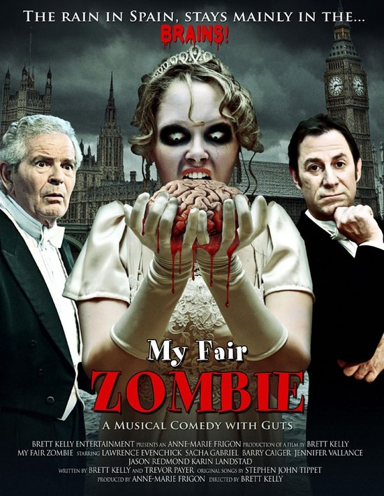 MY FAIR ZOMBIE: a musical-comedy zombie film is having its Ottawa premiere!
