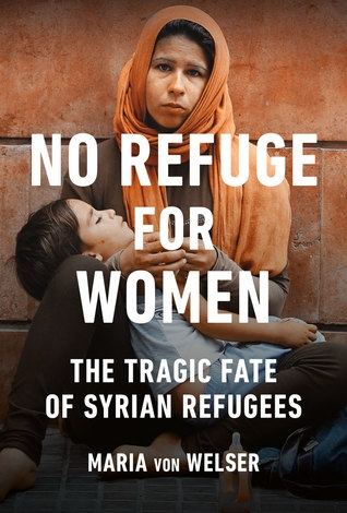 No Refuge: The Tragic Fate of Syrian Women and Children Refugees