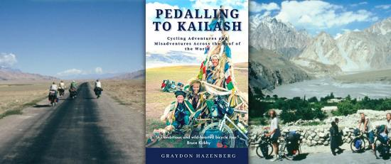 Pedalling to Kailash: Cycling Adventures and Misadventures Across the Roof of the World
