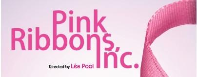 TONIGHT: Pink Ribbons Inc.