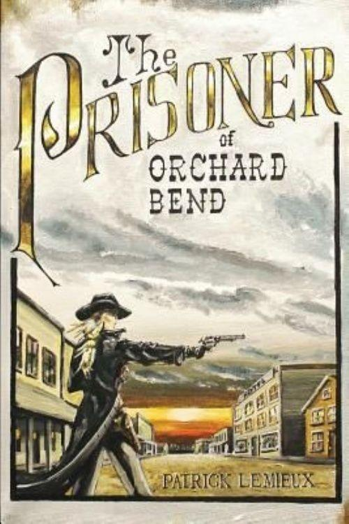 Book Review: The Prisoner of Orchard Bend