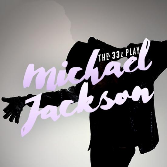 33z Are Back to Jazz Up the King of Pop