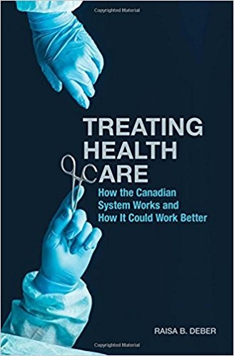 Treating Health Care: How the Canadian System Works and How It Could Work Better