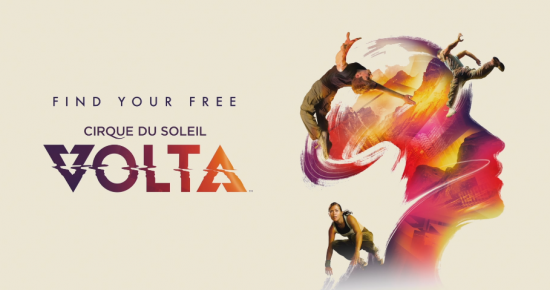 Cirque du Soleil Returns With VOLTA